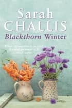 Blackthorn Winter ebook by Sarah Challis
