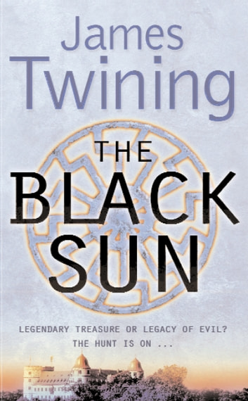 The Black Sun ebook by James Twining