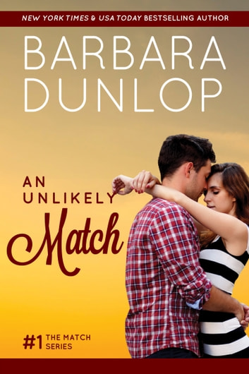 An Unlikely Match ebook by Barbara Dunlop