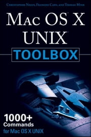 MAC OS X UNIX Toolbox - 1000+ Commands for the Mac OS X ebook by Christopher Negus