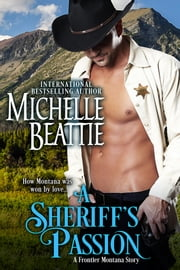The Sheriff's Passion ebook by Michelle Beattie