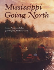 Mississippi Going North ebook by Sanna Baker