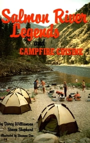 Salmon River Legends and Campfire Cuisine ebook by Darcy Williamson