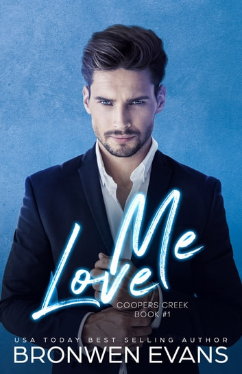 Love Me ebook by Bronwen Evans
