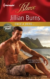 Once a Hero... ebook by Jillian Burns