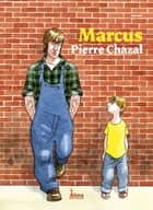 Marcus ebook by Chazal Pierre