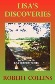 Lisa's Discoveries ebook by Robert Collins