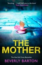 The Mother ebook by Beverly Barton