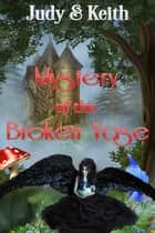 Mystery of the Broken Vase ebook by Judy, Keith