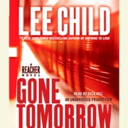 Gone Tomorrow - A Jack Reacher Novel audiobook by Lee Child