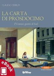 La carta di Prosdocimo - Ventisei giorni al bar ebook by Claudio Cerruti