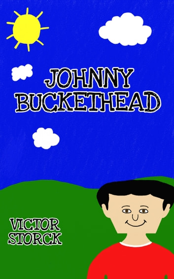 Johnny Buckethead ebook by Victor Storck