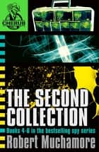 CHERUB The Second Collection - Books 4-6 in the bestselling spy series ebook by Robert Muchamore