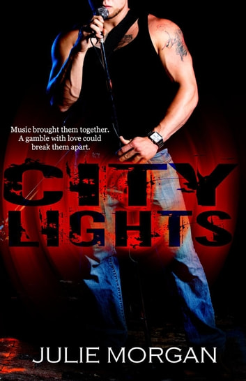 City Lights - Southern Roots series, #2 ebook by Julie Morgan