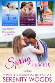 Spring Fever - Serenity's Seasonal Box Sets, #1 ebook by Serenity Woods