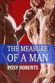 The Measure of a Man ebook by Posy Roberts