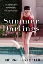 Summer Darlings eBook by Brooke Lea Foster