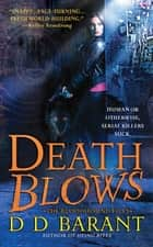 Death Blows ebook by DD Barant