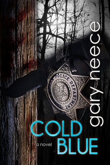 Cold Blue ebook by Gary Neece