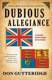 Dubious Allegiance ebook by Don Gutteridge