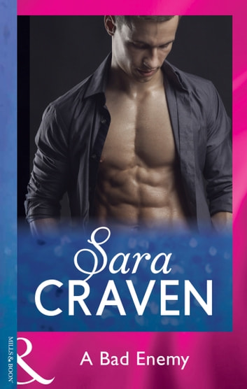 A Bad Enemy (Mills & Boon Modern) ebook by Sara Craven