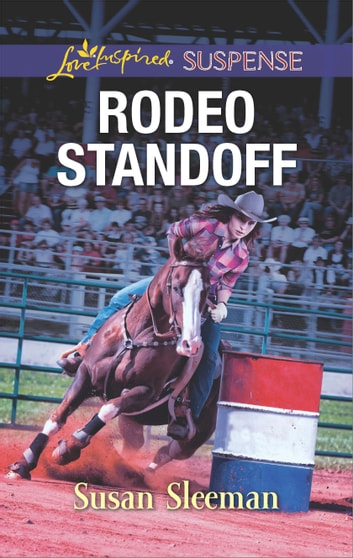 Rodeo Standoff - A Riveting Western Suspense 電子書 by Susan Sleeman