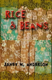 Rice & Beans ebook by Janet Anderson