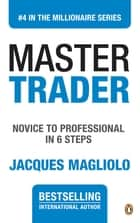 Master Trader ebook by Jacques Magliolo