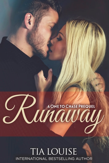 Runaway - A One to Chase Prequel ebook by Tia Louise