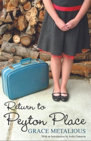 Return to Peyton Place ebook by Grace Metalious, Ardis Cameron