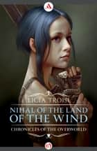 Nihal of the Land of the Wind ebook by Licia Troisi