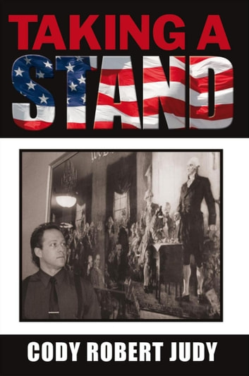 Taking a Stand - The Conservative Independent Voice ebook by Cody Judy