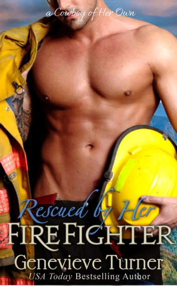 Rescued by Her Firefighter ebook by Genevieve Turner