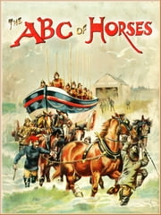 The ABC of Horses: Alphabet book ebook by Harry Payne