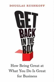 Get Back in the Box ebook by Douglas Rushkoff
