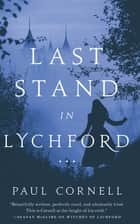 Last Stand in Lychford ebook by Paul Cornell