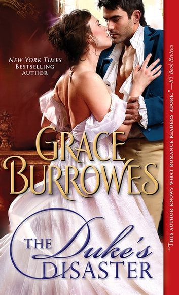 Duke's Disaster ebook by Grace Burrowes