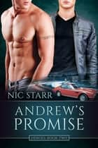 Andrew's Promise ebook by Nic Starr