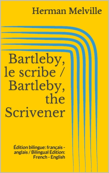 "an overview of bartleby the scrivener In conclusion, ""bartleby, the scrivener"" is a short story by herman melville that reveals a lawyer who is practicing law and is helped by four employees in manhattan an analysis of the story reveals that the book has two perspectives namely the economic one and the ideological one."