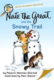 Nate the Great and the Snowy Trail ebook by Marjorie Weinman Sharmat,Marc Simont