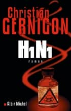 H1N1 ebook by Christian Gernigon
