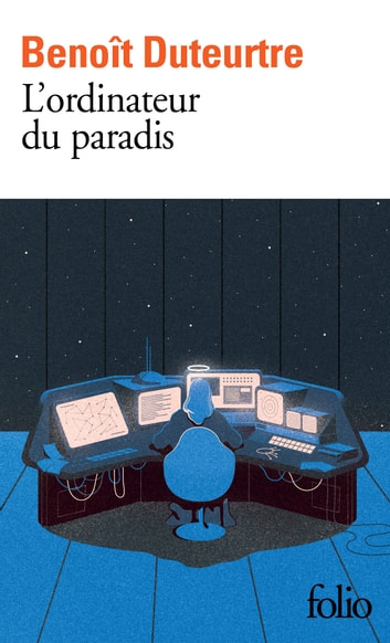 L'ordinateur du paradis ebook by Benoît Duteurtre