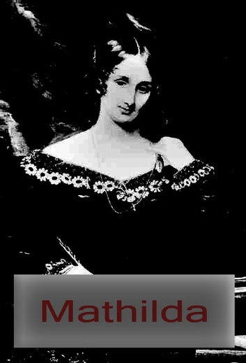 Mathilda ebook by Mary Shelley