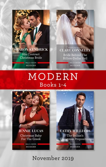 Modern Box Set 1-4/His Contract Christmas Bride/Bride Behind the Billion-Dollar Veil/Christmas Baby for the Greek/The Italian's Christma ebook by Sharon Kendrick,Cathy Williams,Jennie Lucas,Clare Connelly