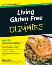 Living Gluten-Free For Dummies ebook by Danna Korn