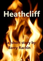 Heathcliff ebook by Barry Rachin