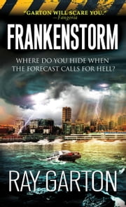 Frankenstorm ebook by Ray Garton