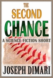 The Second Chance ebook by Joseph DiMari