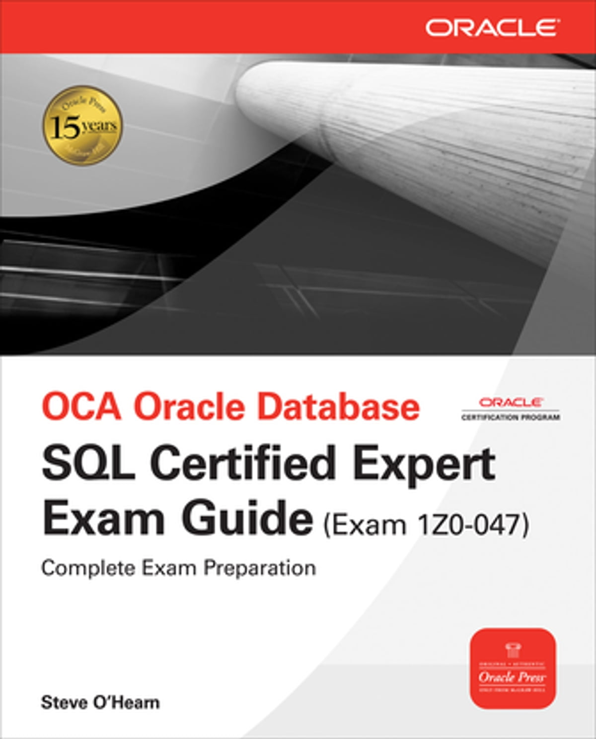 Oce oracle database sql certified expert exam guide exam 1z0 047 oce oracle database sql certified expert exam guide exam 1z0 047 ebook by steve ohearn 9780071614221 rakuten kobo xflitez Gallery