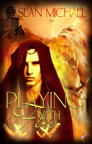 Playing With Fire ebook by Sean Michael